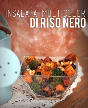 INSALATA COLORATA DI RISO NERO