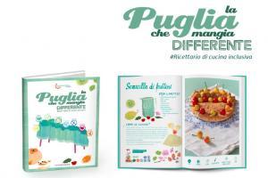 La Puglia che mangia differente: un ricettario polifonico dedicato alle diversità alimentari