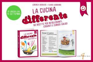 La cucina differente in tutte le librerie d'Italia. Addizioni e sottrazioni alimentari per una tavola piu' sana, inclusiva e creativa