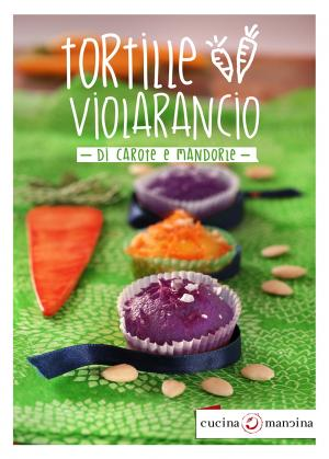 Tortille viola alle carote di polignano