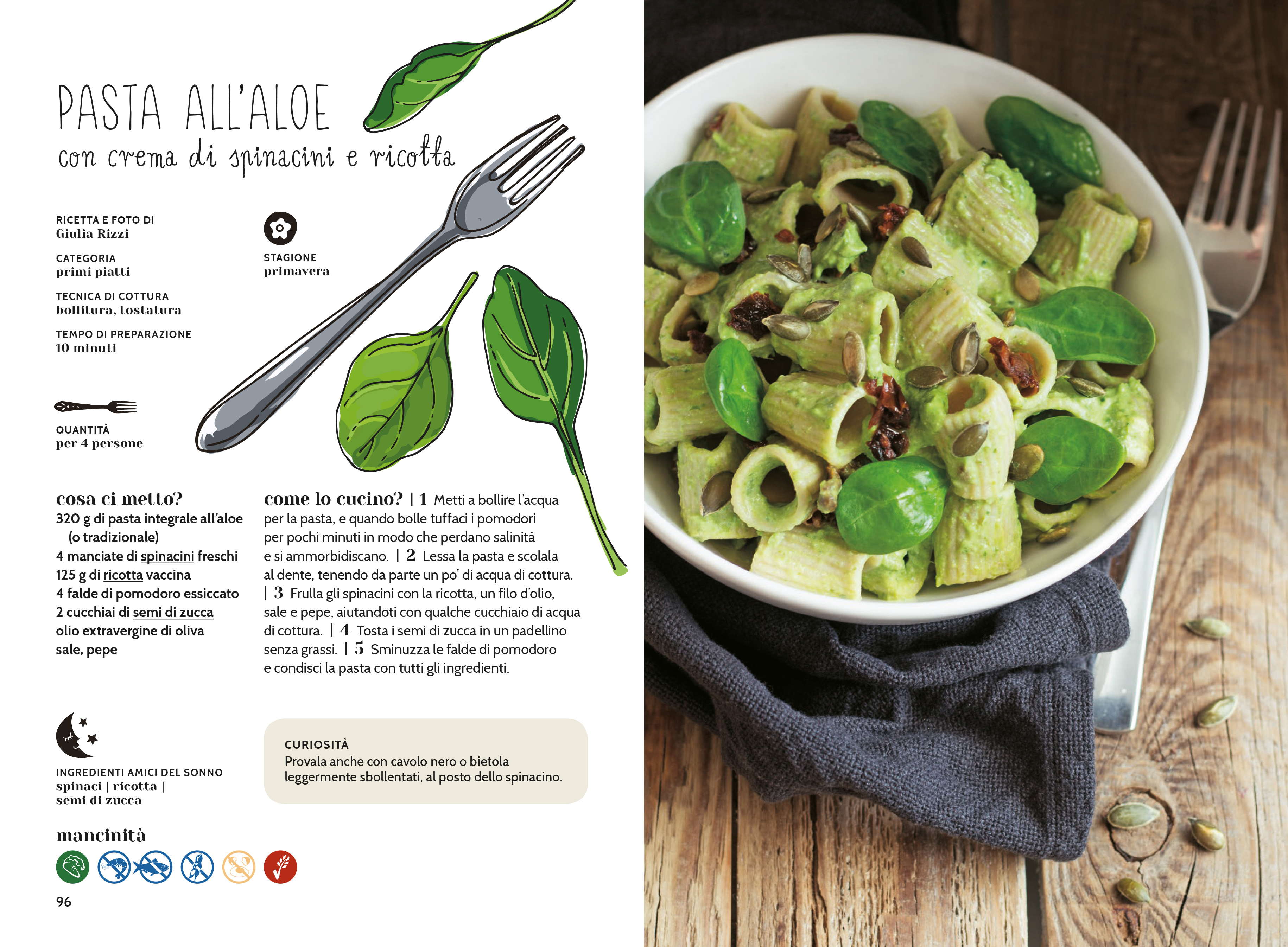 Pasta aloe ricotta e spinaci